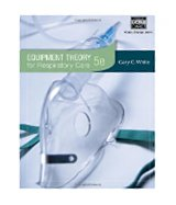 Image of the book cover for 'Equipment Theory for Respiratory Care'