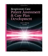 Image of the book cover for 'Respiratory Care: Patient Assessment And Care Plan Development'