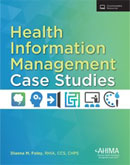 Image of the book cover for 'Health Information Management Case Studies'