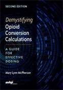 Image of the book cover for 'Demystifying Opioid Conversion Calculations'