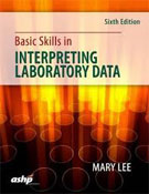 Image of the book cover for 'Basic Skills in Interpreting Laboratory Data'
