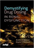 Image of the book cover for 'Demystifying Drug Dosing in Renal Dysfunction'