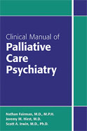 Image of the book cover for 'Clinical Manual of Palliative Care Psychiatry'