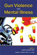 Image of the book cover for 'Gun Violence and Mental Illness'