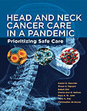 Image of the book cover for 'Head and Neck Cancer Care in a Pandemic'