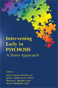Image of the book cover for 'Intervening Early in Psychosis'