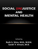 Social (In)Justice and Mental Health