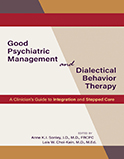 Image of the book cover for 'Good Psychiatric Management and Dialectical Behavior Therapy'