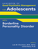 Image of the book cover for 'Handbook of Good Psychiatric Management for Adolescents with Borderline Personality Disorder'
