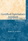 Image of the book cover for 'Certified Ophthalmic Assistant Exam Review Manual'