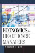 Image of the book cover for 'Economics for Healthcare Managers'