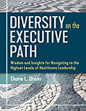 Image of the book cover for 'Diversity on the Executive Path'