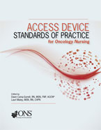Image of the book cover for 'Access Device Standards of Practice for Oncology Nursing'