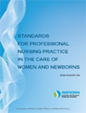 Image of the book cover for 'Standards for Professional Nursing Practice in the Care of Women and Newborns'