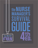 The Nurse Manager's Survival Guide