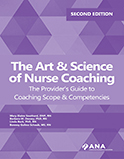 The Art and Science of Nurse Coaching
