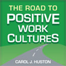 Image of the book cover for 'The Road to Positive Work Cultures'