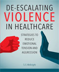 Image of the book cover for 'De-escalating Violence in Healthcare'