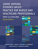 Johns Hopkins Evidence-Based Practice for Nurses and Healthcare Professionals
