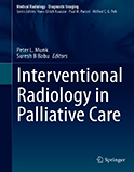 Image of the book cover for 'Interventional Radiology in Palliative Care'