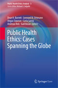 Image of the book cover for 'Public Health Ethics: Cases Spanning the Globe'
