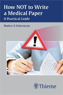 Image of the book cover for 'How NOT to Write a Medical Paper'